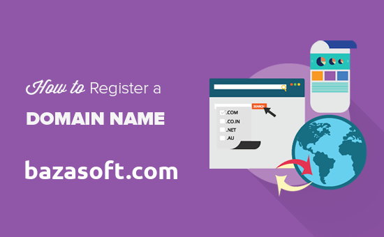 How to Register Your Own Domain Name On a #1 Cheap Registrar 1 » BazaSoft